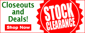 Huge Clearance Sale! Closeouts, Steals and Deals!